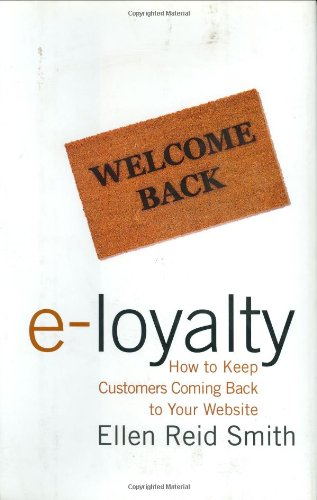 9780066620701: e-Loyalty: How to Keep Customers Coming Back to Your Website