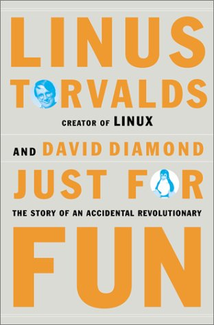 9780066620725: Just for Fun: The Story of an Accidental Revolutionary