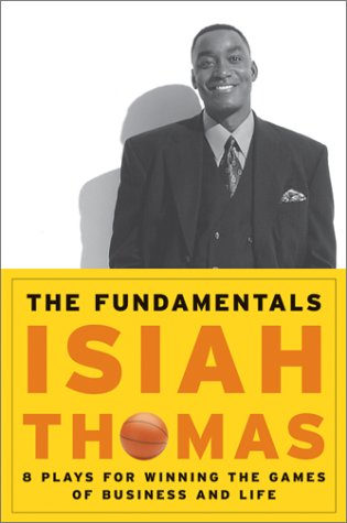 9780066620749: The Fundamentals: 8 Plays for Winning the Games of Business and Life