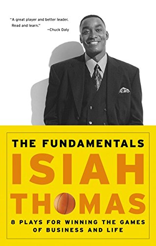 9780066620756: The Fundamentals: 8 Plays for Winning the Games of Business and Life