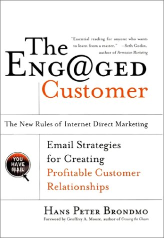 9780066620787: The Engaged Customer : The New Rules of Internet Direct Marketing