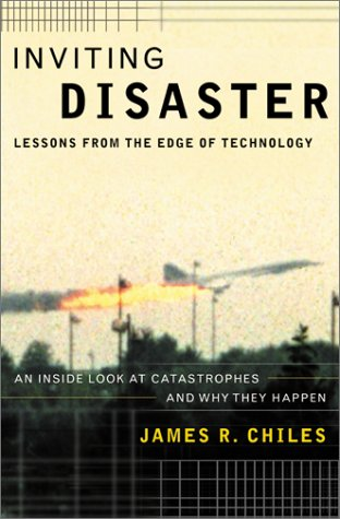 9780066620817: Inviting Disaster: Lessons from the Edge of Technology; An Inside Look at Catastrophes and Why They Happen