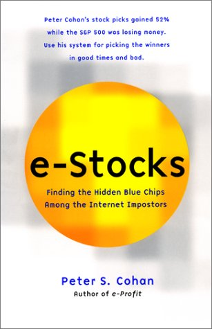 9780066620831: e-Stocks: Finding the Hidden Blue Chips Among the Internet Impostors