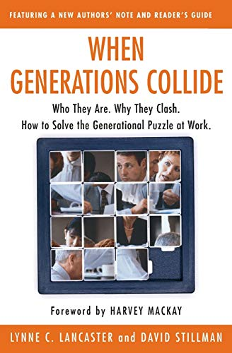 9780066621074: When Generations Collide: Who They Are. Why They Clash. How to Solve the Generational Puzzle at Work