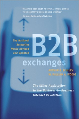 9780066621081: B2B Exchanges: The Killer Application in the Busines-to-Business Internet Revolution