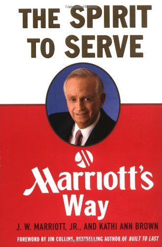 9780066621142: The Spirit to Serve Marriott's Way