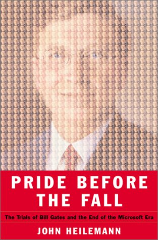 9780066621173: Pride Before the Fall: The Trials of Bill Gates and the End of the Microsoft Era