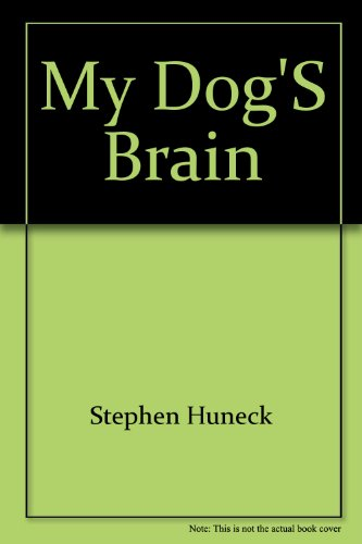 9780067087732: My Dog's Brain