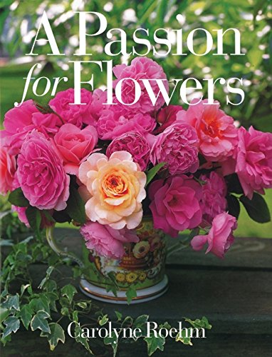 9780067575130: A Passion for Flowers