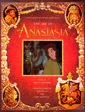 9780067575307: The Art of Anastasia: A Twentieth Century Fox Presentation
