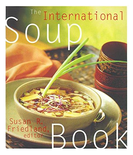 9780067575512: The International Soup Book