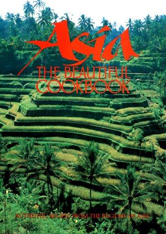 9780067575895: Asia: the Beautiful Cookbook