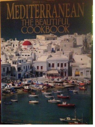 Mediterranean: The Beautiful Cookbook: Weldon Owen