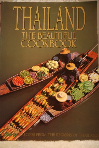 9780067575956: Thailand the Beautiful Cookbook