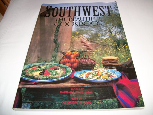 Southwest The Beautiful Cookbook