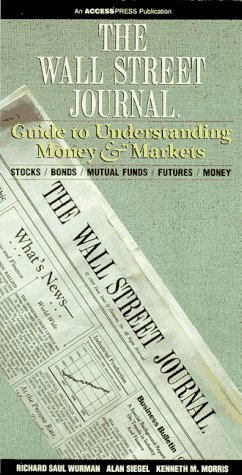 9780067725160: The Wall Street Journal, Guide to Understanding Money and Markets