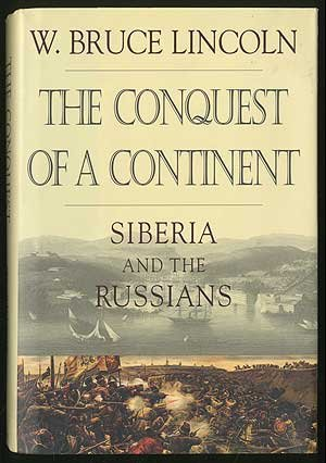 9780067941218: THE CONQUEST OF A CONTINENT~SIBERIA AND THE RUSSIANS