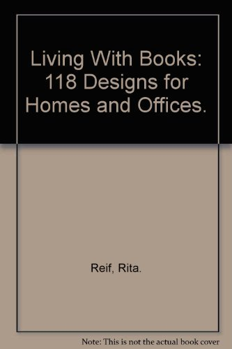 9780068414377: Living With Books: 118 Designs for Homes and Offices.