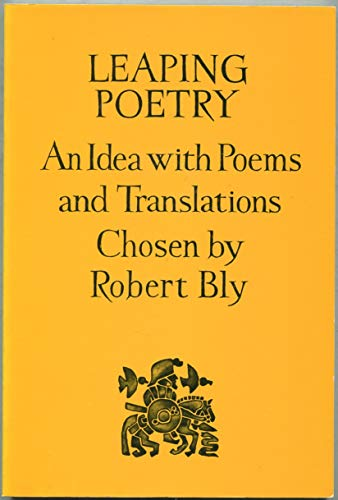 9780068531982: Leaping Poetry: An Idea With Poems and Translations