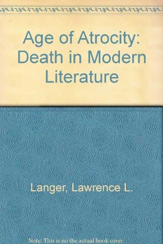 9780068569121: Age of Atrocity: Death in Modern Literature