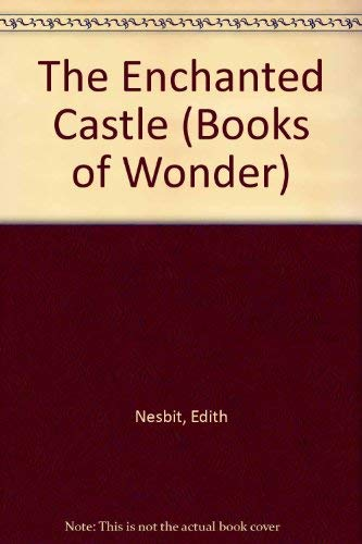 9780068854364: The enchanted castle (Books of wonder)