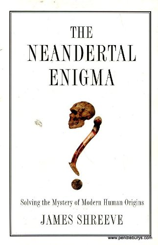 9780068894070: The Neandertal Enigma: Solving the Mystery of Human Origins