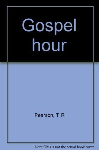 9780068894803: Gospel hour