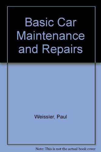 9780069145775: Basic Car Maintenance and Repairs