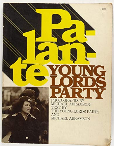 palante young lords party: young lords party,& michael abramson
