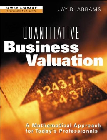 9780070002159: Quantitative Business Valuation: A Mathematical Approach for Today's Professionals