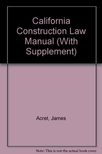 9780070002265: California Construction Law Manual (With Supplement)