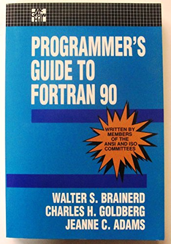 9780070002487: A Programmer's Guide to Fortran 90 (Computing That Works)