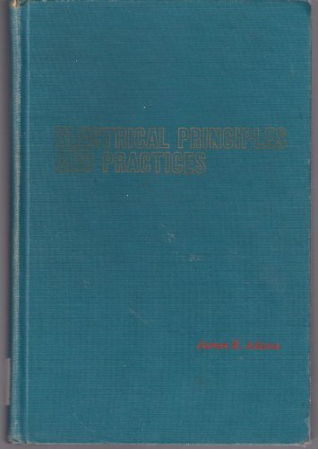 9780070002807: Electrical principles and practices.