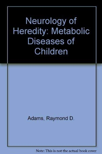 9780070003187: Neurology of Hereditary Metabolic Diseases of Children