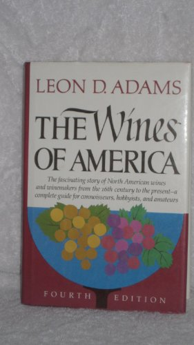The Wines of America. Fourth Edition [revised]