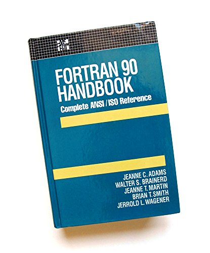 9780070004061: Fortran 90 Handbook: Complete Ansi/Iso Reference (Computing That Works)