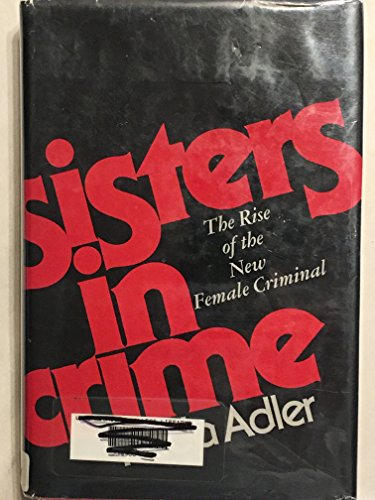 9780070004153: Sisters in crime: The rise of the new female criminal