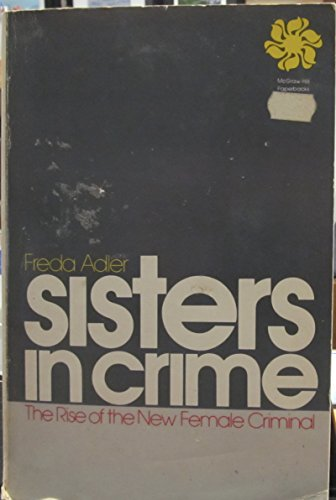 9780070004160: Sisters in Crime: The Rise of the New Female Criminal