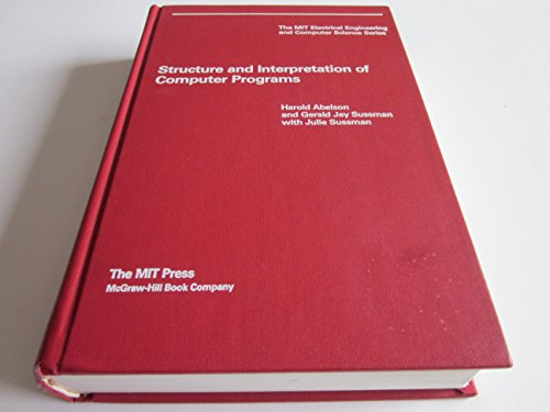 9780070004221: Structure and Interpretation of Computer Programs