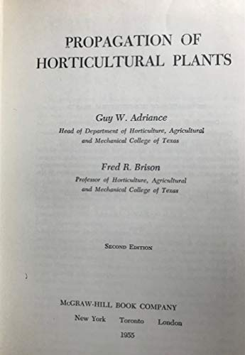 9780070004405: Propagation of Horticultural Plants (Agricultural Science Publications)
