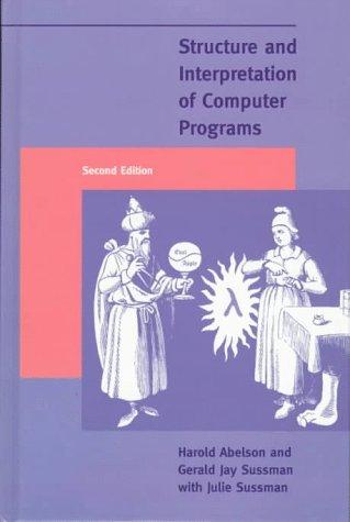 9780070004849: Structure and Interpretation of Computer Programs