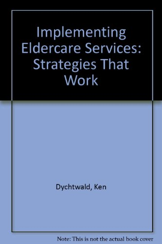 9780070005334: Implementing Eldercare Services: Strategies That Work