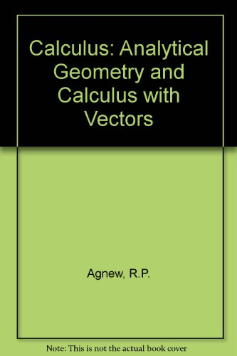 9780070005952: Calculus: Analytical Geometry and Calculus with Vectors