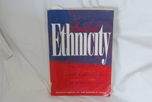 9780070006256: American Ethnicity: Dynamics and Consequences of Discrimination
