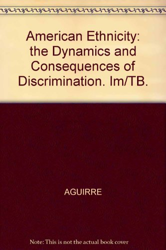 9780070006287: American Ethnicity: The Dynamics and Consequences of Discrimination