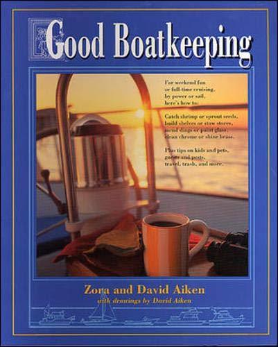 9780070007475: Good Boatkeeping