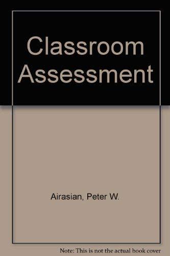 9780070007703: Classroom Assessment