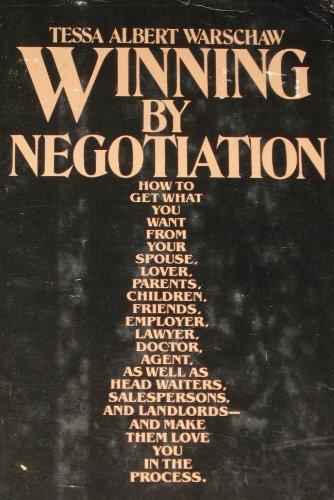 9780070007802: Winning by negotiation