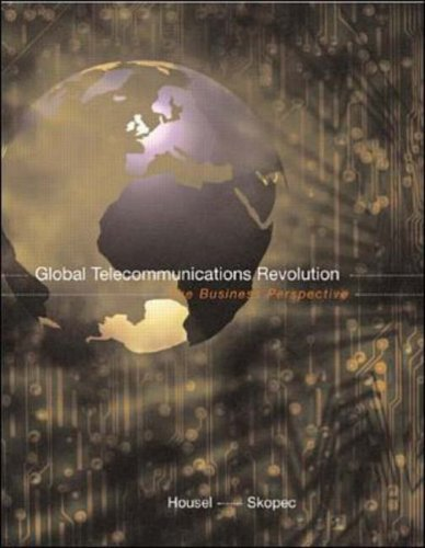 9780070007864: Global Telecommunications Revolution:  The Business Perspective