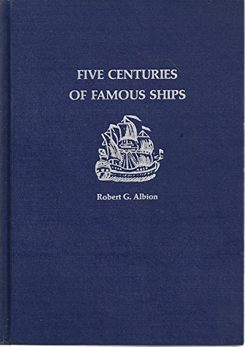 9780070009530: Five centuries of famous ships: From the Santa Maria to the Glomar Explorer